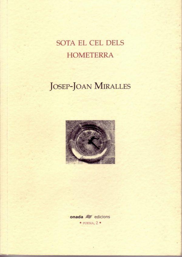Josep Miralles, Hometerra