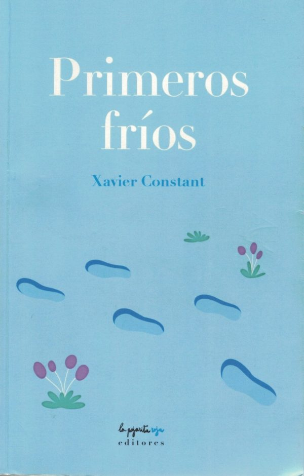 """Primeros fríos"", novel·la de Xavier Constant. Unes notes"
