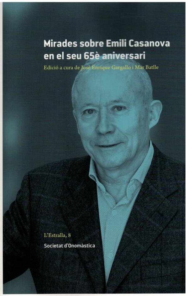 Homenatge a Emili Casanova en el seu 65è aniversari (vídeo i llibre)